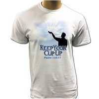 "Psalm 116.:13 ""Keep Your Cup Up"" T-Shirt"