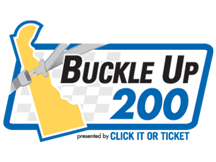 >Buckle Up 200 Presented by Click It or Ticket