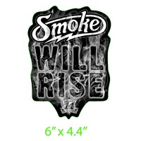 #SMOKEWILLRISE...again DECAL